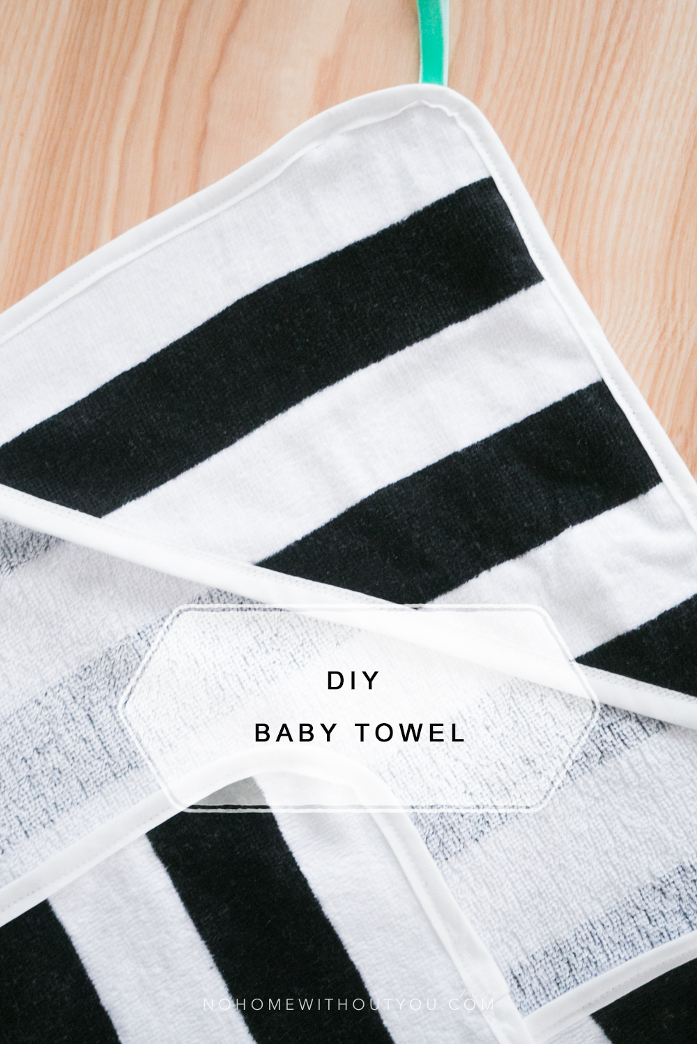 DIY baby towel No Home Without You (2 of 3)