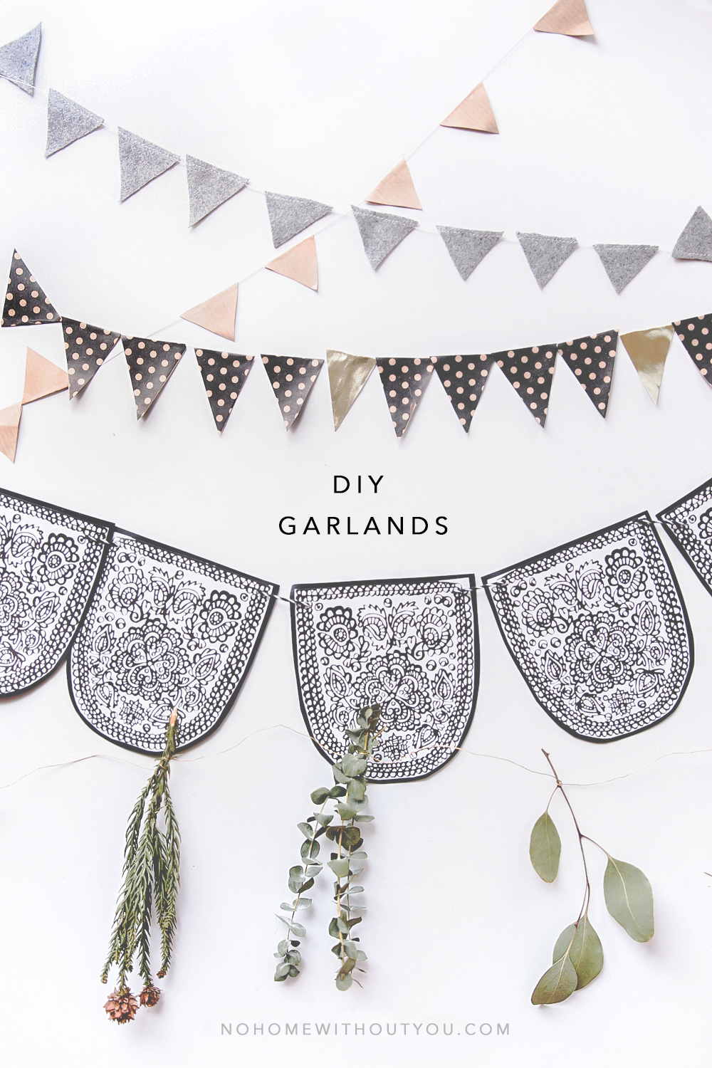 DIY garlands No Home Without You